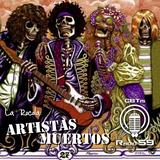 La Rocola: Artistas Muertos