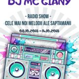 250 - DJ MC GIANY - RADIO SHOW - CELE MAI NOI MELODII ALE SAPTAMANII (08.10.2018 - 14.10.2018)
