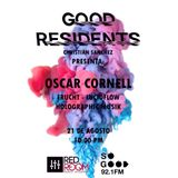 Oscar Cornell - Good Residents @ So Good 92.1 FM, Agosto 2017
