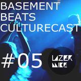 Basement Beats Culturecast #05