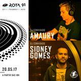Rota 91 - 20/05/2017 - Djs convidados Amaury e Sidney Gomes