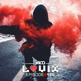 YACO DJ - LOVIX Episode 186