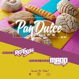 """""""The Pan Dulce Life"""" With DJ Refresh - Episode 34 feat. DJ Madd"""