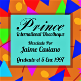 Prince Discotheque Mix By Jaime Casiano en (1997)