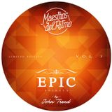 Maestros Del Ritmo vol 3 - EPIC Fridays - 2013 Official Mix by John Trend