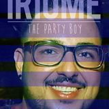 IRIOME THE PARTY BOY