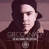 SCCGM007 - Greco (NYC) - Sole Channel Cafe Guest Mix - Dec. 2016
