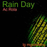 [Rain Day] minimal tech house mixed by Ac Rola 2013 lg mgbooking 2013