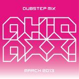 AKiRAXX DUBSTEP MIX (MARCH 2013)