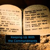 """""""Keeping up with the Commandments""""  Sun. 4-21-13 PM sermon by David Hankins"""