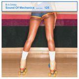 Bi & DAblju - Sound of Mechanics series 125 (24.06.16)