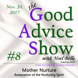 Mother Nurture (Restoration of the Nurturing Spirit) - G.A.S. #8 | 11/20/2017