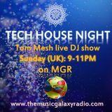 Tech House Night (02.09.2018 Live DJ Show on MGR)