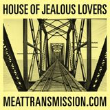 House of Jealous Lovers 21/10/14