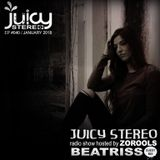 Beatriss @ JUICY STEREO episode 040 / January 2018