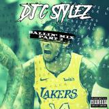 DJ C Stylez - BALLIN' Mix Part 2 (Trap Hip-Hop Mix)
