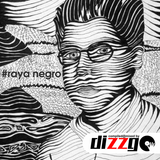 Raya Negro (mixed by DizzGO)
