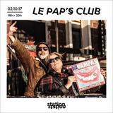 Le Pap's Club #1 - W/ Eric Stil et Kantes invitent Nicolas Ker