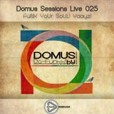 025 Domus Sessions Mixed & Compiled Live by Do-Funkk [Radio Show]