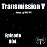 Transmission V Episode 4