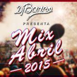 Mix Abril 2015 - Dj Barco