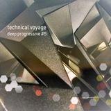 Technical Voyage - Deep Progressive #5