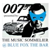 """THE MUSIC SOMMELIER -presents- """"BOND & BACK"""" Spy time in Spring time."""