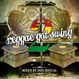 Reggae Got Swing # 2