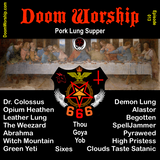 Doom Worship E013 - Pork Lung Supper