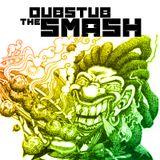 The Dubstub Smash
