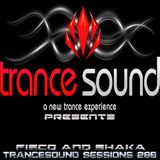 Fisco and Shaka - TranceSound Sessions 288 (01-10-2013)