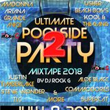 Pool Party Mix Summer 2018- DJ Rock G- Clean