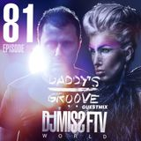 Dj Miss FTV WORLD #87 w/ DADDY'S GROOVE Guest Mix