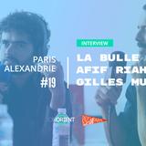Paris-Alexandrie #19 à l'IMA (16/06/18) - Interview de Gilles Mustar et Afif Riahi pour La Bulle