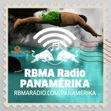 RBMA Radio Panamérika No. 389 - Desde las aguas milagrosas para los achacosos