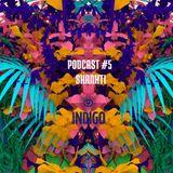 INDIGO PODCAST 5 | SHANKTI OVIEDO