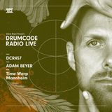 DCR457 – Drumcode Radio Live - Adam Beyer live from Time Warp, Mannheim