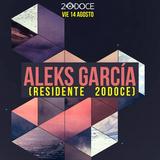Aleks García @ 20doce (14.08.2015)