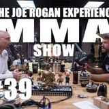 "JRE MMA Show #39 with Donald ""Cowboy"" Cerrone"