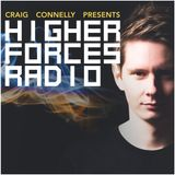 Craig Connelly - Higher Forces Radio 017