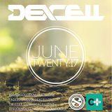Dexcell - June Twenty:17 Mix