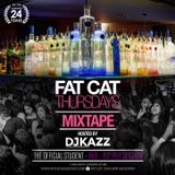 Fat Cat Thursday MixTape Part 2 #DJKAZZ