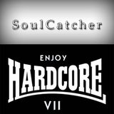 SoulCatcher - Enjoy Hardcore 7