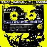 DJ JAKE - CHARLIE HEGGARTYS TRIBUTE MIX