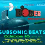 Bob E B's SubSonic Beats Ep5 - HouseBeats.FM (Aired 12-09-2017) #EDM #BIGROOM #DJBOBEB