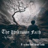 Unknown Faith