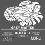 GREY MATTER EP. 2