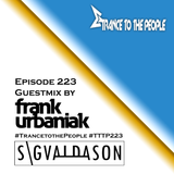Trance to the People 223 (Guestmix by Frank Urbaniak)