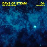 Days Of Steam Episode 4 (January 31, 2019)