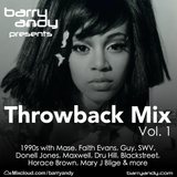 Barry Andy - '90s Throwback Mix: Mase, SWV, Guy, Faith Evans, Maxwell, Dru Hill, Mary J Blige
